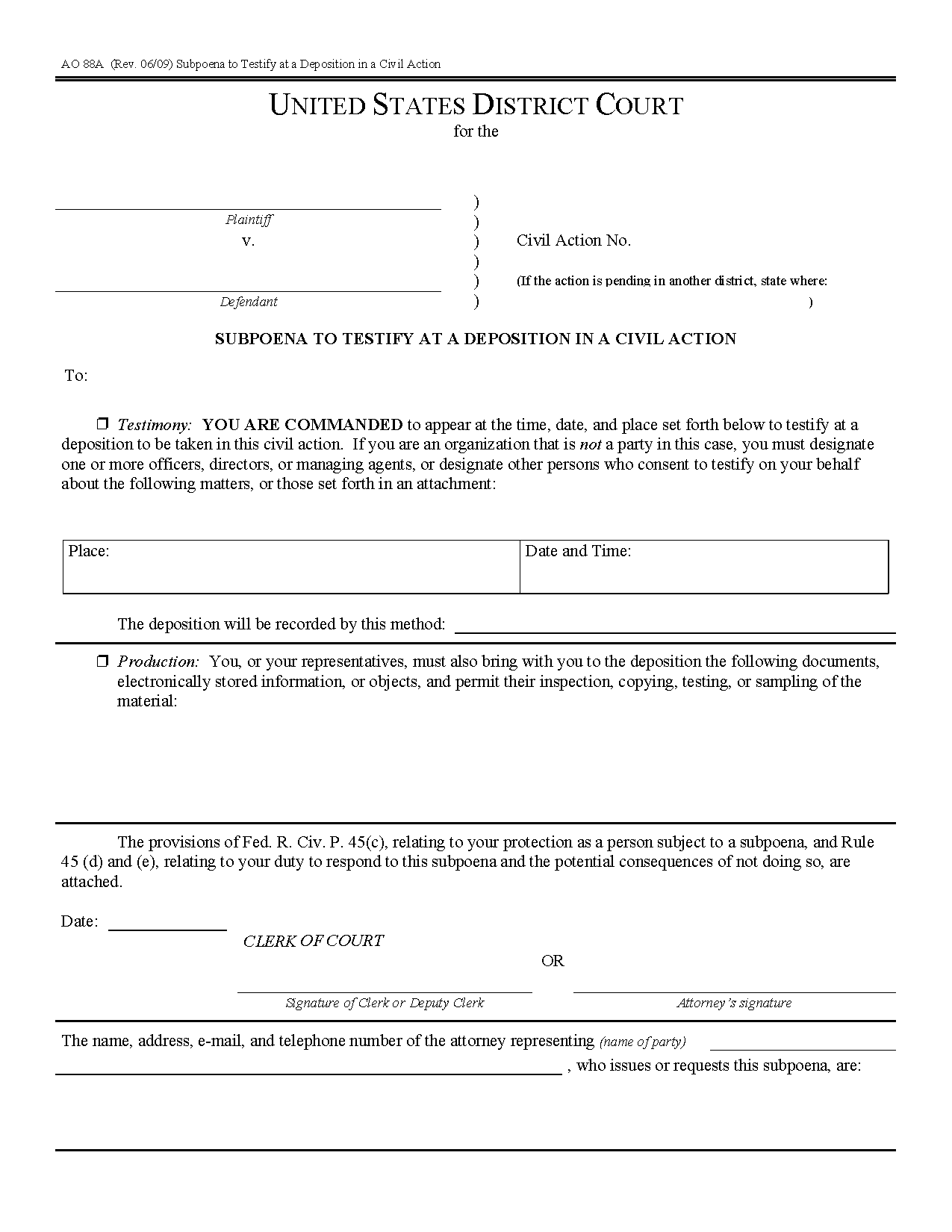 Form AO 088A Subpoena to Testify at a Deposition in a Civil Action