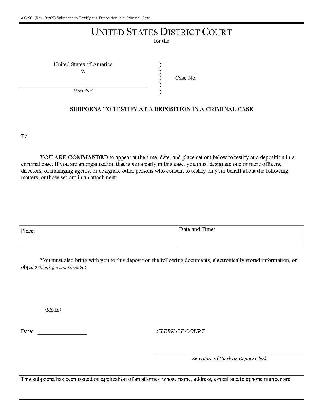 Form AO 090 Subpoena to Testify at a Deposition in a Criminal Case
